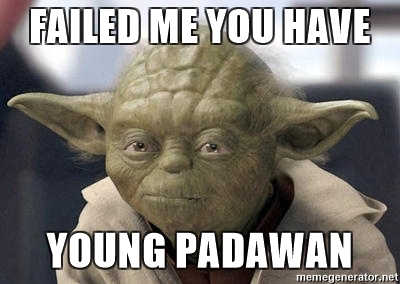 failed-me-you-have-young-padawan.jpg